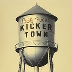 Rusty Truck, Kicker Town