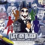 DJ Clay, Let 'Em Bleed: The Mixxtape Vol. 3