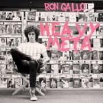 Ron Gallo, Heavy Meta