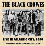 The Black Crowes, Live in Atlantic City, 1990 (FM Radio Broadcast)
