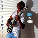Doc Powell, This Is Soul
