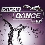 Various Artists, Dream Dance, Vol. 82