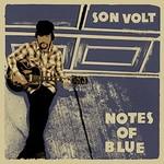 Son Volt, Notes of Blue mp3