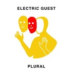 Electric Guest, Plural