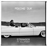 Peking Duk, Stranger (Ft. Elliphant)