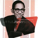 Jimmy Scott, Everybody's Somebody's Fool