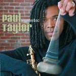 Paul Taylor, Hypnotic