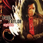 Paul Taylor, Nightlife