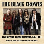 The Black Crowes, Live at the Greek Theatre, LA, 1991 (FM Radio Broadcast)