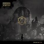 ODESZA, In Return (Deluxe Edition)