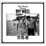 The Orwells, Oh! Well