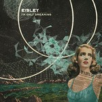 Eisley, I'm Only Dreaming