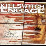 Killswitch Engage, Alive or Just Breathing