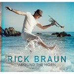 Rick Braun, Around the Horn