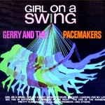 Gerry & The Pacemakers, Girl On A Swing