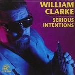 William Clarke, Serious Intentions
