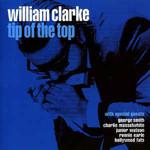 William Clarke, Tip Of The Top