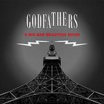 The Godfathers, A Big Bad Beautiful Noise