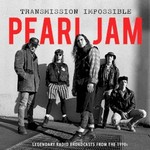 Pearl Jam, Transmission Impossible