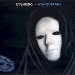 Eyesberg, Masquerade
