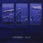 Eyesberg, Blue