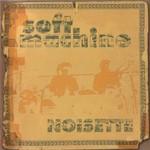 Soft Machine, Noisette