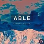 NewSpring Worship, Able