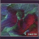 t, Naive