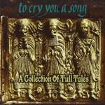 Various Artists, To Cry You a Song: A Collection of Tull Tales mp3