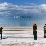 Kane, Fearless