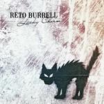 Reto Burrell, Lucky Charm