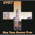 The Sweet, New York Groove Plus