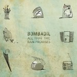 Bombadil, All That the Rain Promises