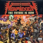 Non Phixion, The Future Is Now