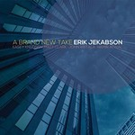 Erik Jekabson, A Brand New Take