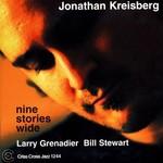 Jonathan Kreisberg, Larry Grenadier, Bill Steward, Nine Stories Wide