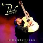 Pavlo, Irresistible