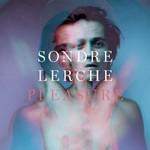 Sondre Lerche, Pleasure