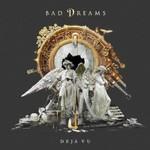 Bad Dreams, Deja Vu