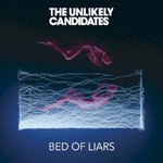 The Unlikely Candidates, Bed of Liars