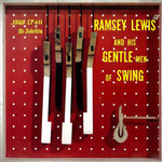 Ramsey Lewis, Ramsey Lewis and His Gentle-Men of Swing
