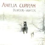 Amelia Curran, Hunter, Hunter