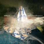 ADULT., Detroit House Guests mp3
