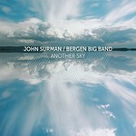 John Surman & Bergen Big Band, Another Sky