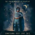The Chainsmokers & Coldplay, Something Just Like This