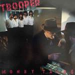 Trooper, Money Talks