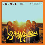 The Band of Heathens, Duende