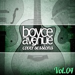 Boyce Avenue, Cover Sessions, Vol. 4