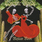 Concrete Blonde, Mexican Moon