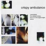 Crispy Ambulance, Plateau Phase / Live on a Hot August Night / Sexus